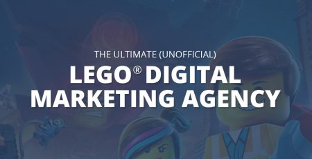The Ultimate LEGO® Digital Marketing Agency [INFOGRAPHIC]