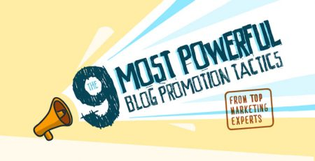 9 Powerful Blog Promotion Tactics [Infographic]