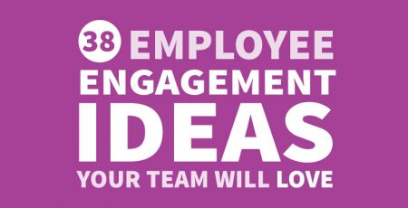 38 Employee Engagement Ideas [Infographic]