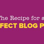 The Recipe for a Perfect Blog Post [Infographic]