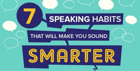 7 Speaking Habits to Make You Sound Smarter [Infographic]