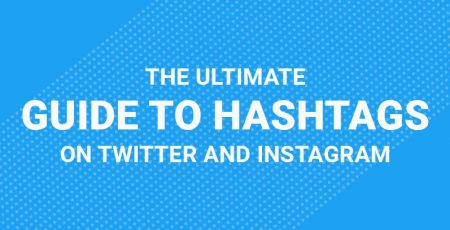 The Ultimate Guide to Hashtags on Instagram and Twitter!