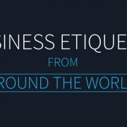A Guide to Business Etiquette Around the World [Infographic]