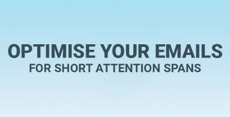 How to Optimise Your Emails for Short Attention Spans [Infographic]