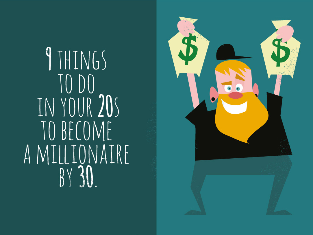 Become a Millionaire by 30 Intro