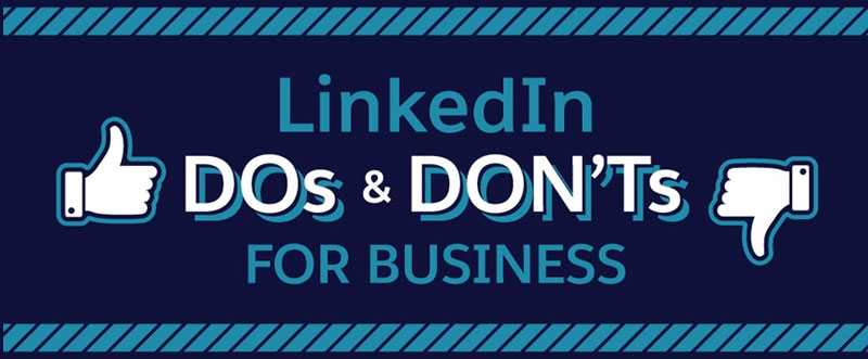 LinkedIn Business Dos and Don'ts Intro