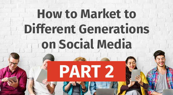How to Market to Different Generations Intro