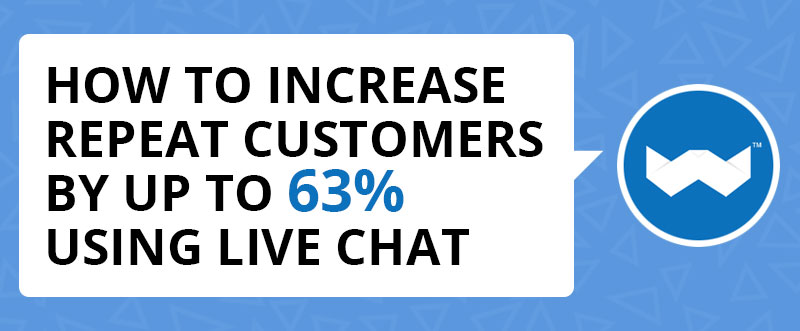 Repeat Customers with Live Chat Intro