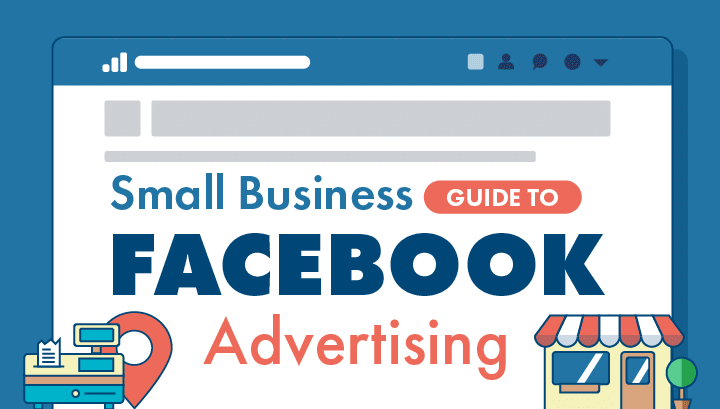 Small Business Guide to Facebook Advertising Intro