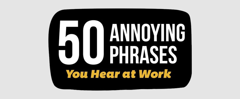 annoying business phrases intro